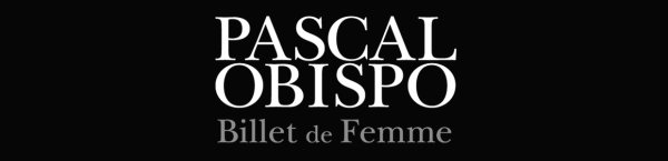 Commandez le collector #BilletDeFemme le nouvel album d' @ObispoPascal