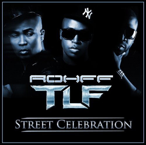 OVNI / TLF feat. ROHFF - STREET CELEBRATION (2012)