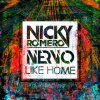 Nicky Romero & Nervo - Like Home (2012)