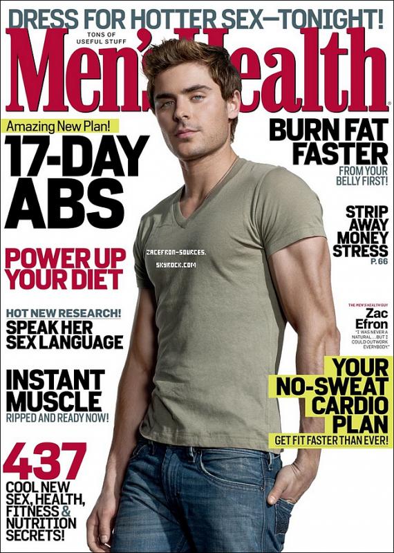 05.04.2012 : Zac fait la couverture du magazine Men's Hearlt. Je trouve Zac tout simplement Sexy je donne un Top et Vous ?