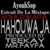 Hahouwa Ja [Extrait de la Mixtape]