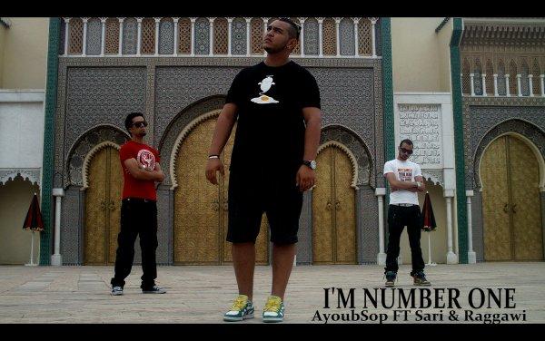L'MGHRIB / AyoubSop - I'm Number One .Ft Raggawi & Sari (2011)