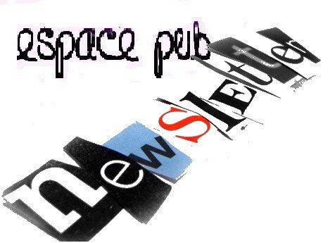 Espace Pub et Newsletter