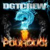 Dgt-Crew-Officiel