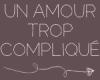 Un-amour-trop-complique