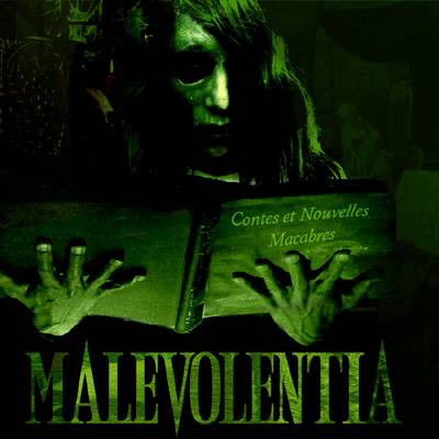 Malevolentia : Des contes et nouvelles macabres sur une musique sombre et malsaine.
