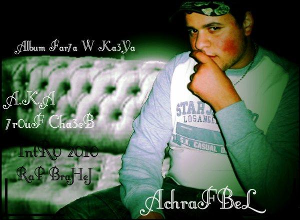 AchrafBeL - A.K.A 7erouf Cha3eb (Intro 2010)