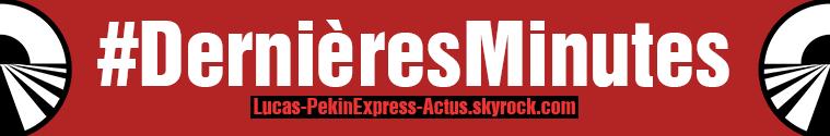 #DernièresMinutes : Malaisie-Phillipines-Japon, Ludovic & Samuel, nouveautés : Pékin Express 11 ça tourne !