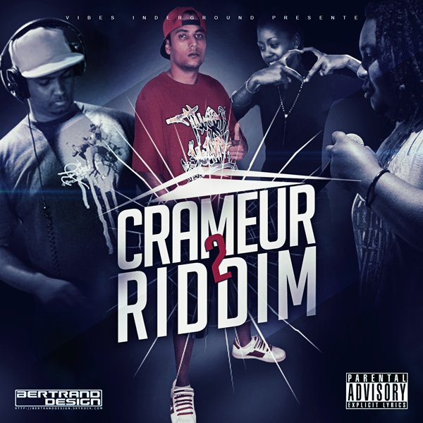 Crameur 2 Riddim / Robo.Rode ou sa lé hardkord (2012)