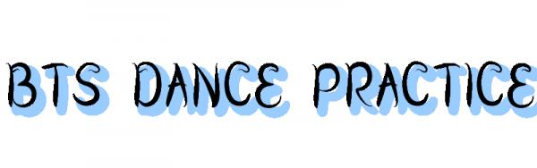 Bts Dance practice
