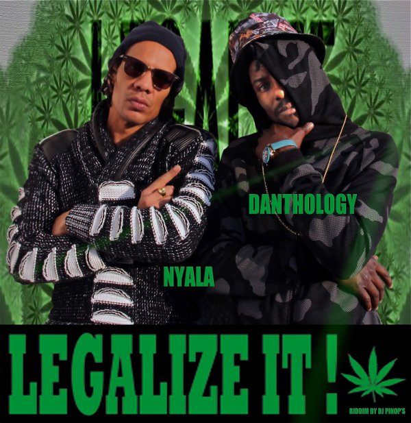 Nyala & Danthology / Legalize it (2017)