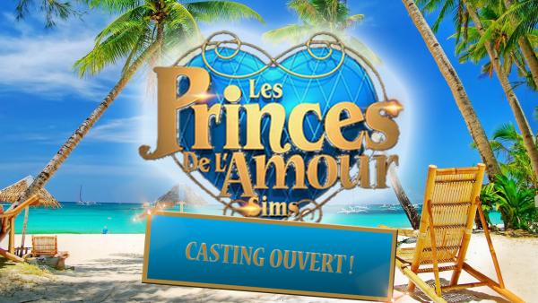 Casting des princes de l'amour sims ouvert !