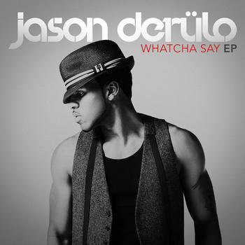 Whatcha Say - EP / Whatcha Say (Acoustic Version) (2009)