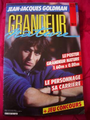 """Magazine Poster => """" Grandeur Nature """" - Jean-Jacques Goldman - 1985 - mensuel N° 6"""