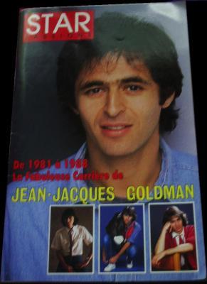 S T A R P a s s i o n s - De 1981 à 1988, La Fabuleuse Carrière de J-J Goldman