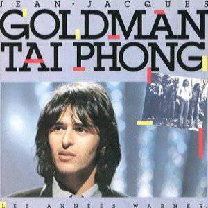 Jean-Jacques Goldman-TAI PHONG