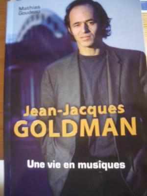 Sortie du livre: Jean-Jacques Goldman - Une vie en musique par Mathias Goudeau