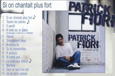 "Album "" Si on chantat plus fort"" de Patrick Fiori (2005)"