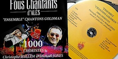 "Le double CD des Fous Chantants d'Alès 2013 ""Ensemble, Chantons Jean-Jacques Goldman"" est Disponible!!"