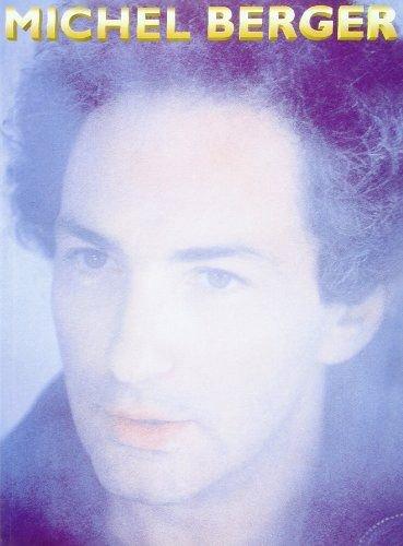 Michel BERGER 28 novembre 1947 - 2 août 1992 25 ans déjà :-(