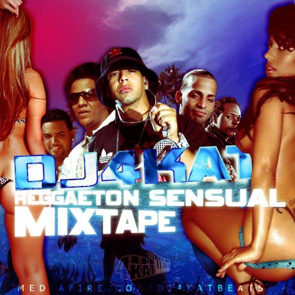 DJ4Kat - Mixtape Reggaeton Sensual 2011
