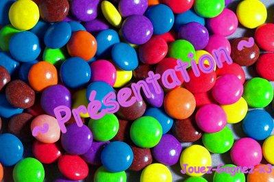 ~ Présentation ~