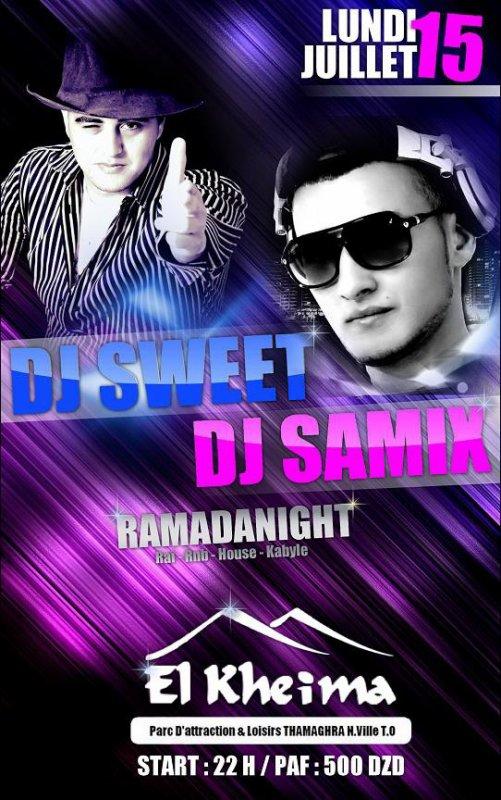 RAMADANIGHT - LUNDI 15 JUIL 2013 - (DJ SWEET / DJ SAMIX)