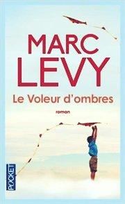 Je suis une ombre dans ta vie, tu es bien plus que çà dans la mienne et çà me fait du mal by Marc Levy