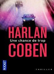 Une bonne cause ne justifie pas une mauvaise action by Harlan Coben