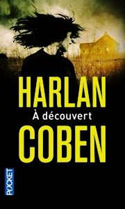 On en veut aux gens qui nous blessent ou nous déçoivent - mais encore plus à ceux qui nous ridiculisent by Harlan Coben