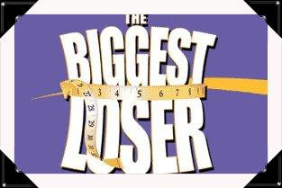 The Biggest Loser !