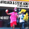 Afrojack & Steve Aoki feat Miss Palmer - No Beef