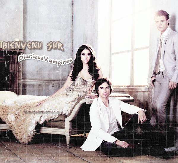 ✦DIARIESXVAMPIRES.SKYROCK.COM - Viens suivre l'actualité de la série Vampire Diaries.
