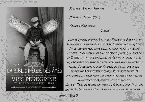 Miss Peregrine et les enfants particuliers Tome 3 : La bibliothèque des âmes de Ransom Riggs