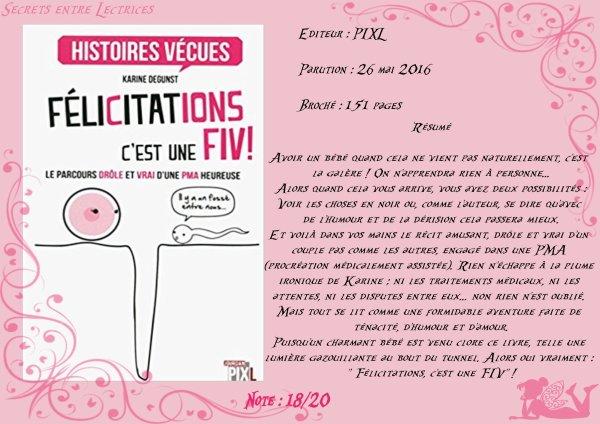Félicitations c'est une FIV ! de Karine Degunst