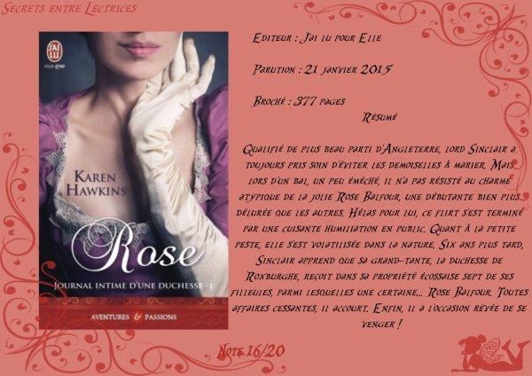 Journal intime d'une duchesse Tome 1 : Rose de Karen Hawkins
