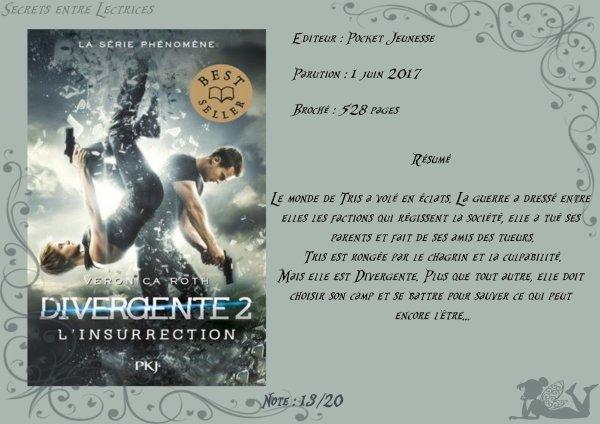 Divergente Tome 2 : L'insurrection de Veronica Roth