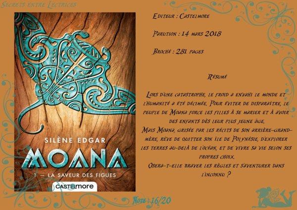 Moana Tome 1 : La saveur des figues de Silène Edgar