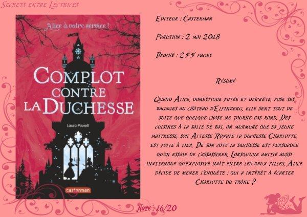Alice à votre service ! Tome 1 : Complot contre la Duchesse de Laura Powell