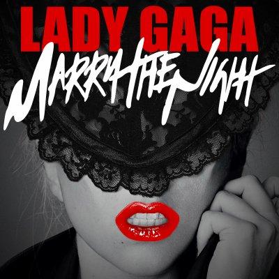 Lady Gaga - Marry The Night (2011)