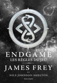 FICHE LECTURE : Endgame - T3 : Les règles du jeu