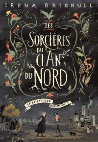 FICHE LECTURE : Les sorcières du clan du Nord ~ T1 : Le sortilège de minuit
