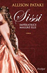 FICHE LECTURE : Sissi, impératrice malgré elle