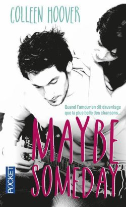 FICHE LECTURE : Maybe Someday