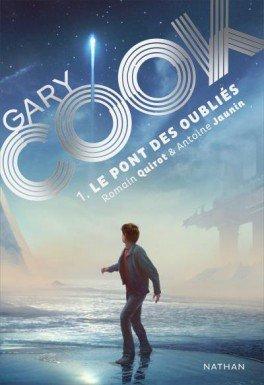 FICHE LECTURE : Gary Cook ~ Le Pont des oubliés (T1)