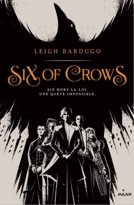 FICHE LECTURE : Six of Crows (T1)