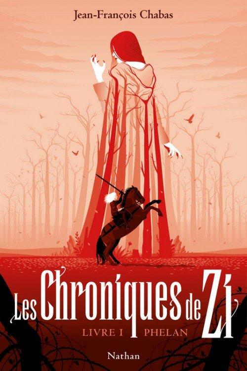 FICHE LECTURE : Les Chroniques de Zi ~ Tome 1 : Phelan