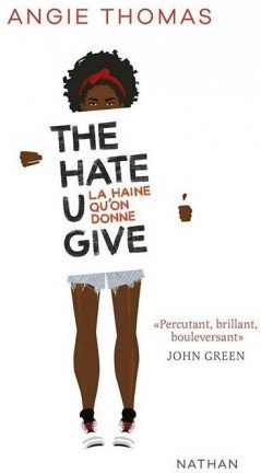FICHE LECTURE : The Hate U Give - La haine qu'on donne
