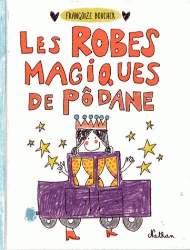 FICHE LECTURE : Les robes magiques de Pôdane