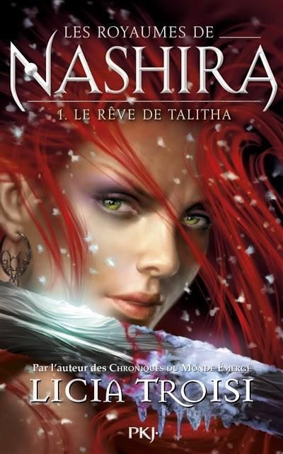 FICHE LECTURE : Les royaumes de Nashira - Tome 1 : Le rêve de Talitha